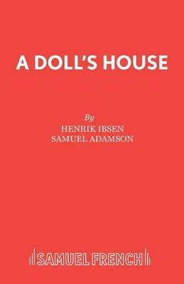A Doll's House: Play - French's Acting Editions (Paperback)