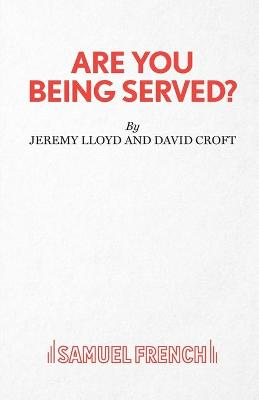 Are You Being Served? - French's Acting Edition S. (Paperback)