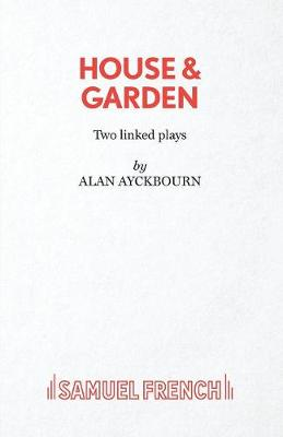 House and Garden - French's Acting Edition S. (Paperback)