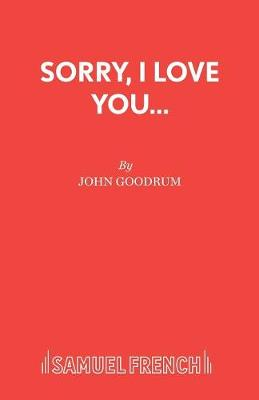 Sorry, I Love You... (Paperback)