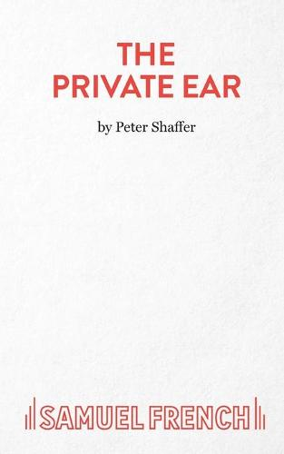 Private Ear: Play - Acting Edition S. (Paperback)