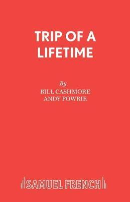 Trip of a Lifetime (Paperback)