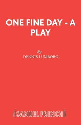 One Fine Day - Acting Edition S. (Paperback)