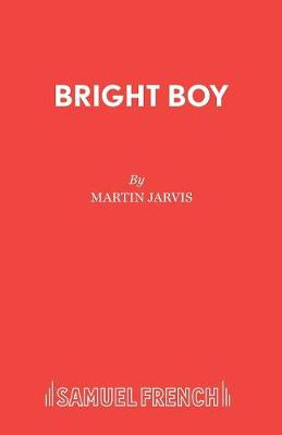 Bright Boy - Acting Edition S. (Paperback)