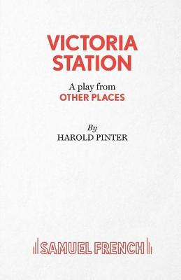 Other Places: Victoria Station - Acting Edition S. (Paperback)