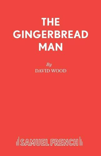 The Gingerbread Man: Libretto - Acting Edition S. (Paperback)