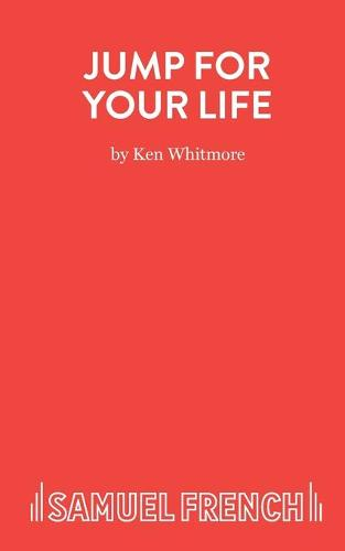 Jump for Your Life - Acting Edition S. (Paperback)