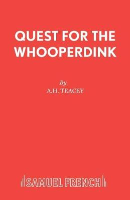 Quest for the Whooperdink - Acting Edition S. (Paperback)