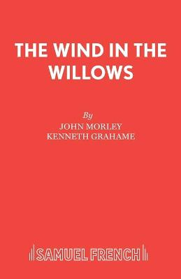 The Wind in the Willows: Play - Acting Edition S. (Paperback)