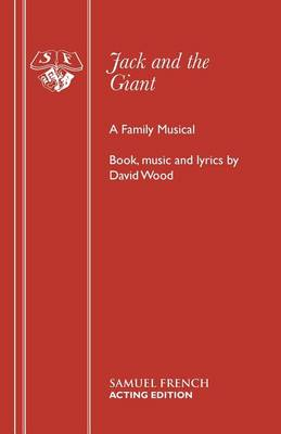Jack and the Giant: A Family Musical - Acting Edition S. (Paperback)