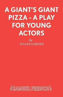 A Giant's Giant Pizza - French's Acting Edition S. (Paperback)