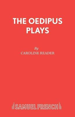 The Oedipus Plays - French's Acting Edition S. (Paperback)