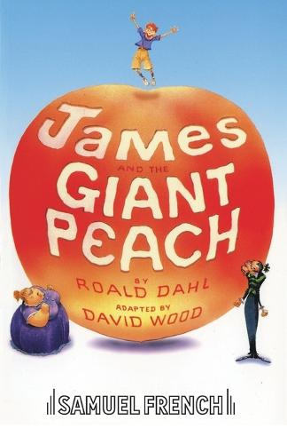 James and the Giant Peach: Play - French's Acting Editions (Paperback)