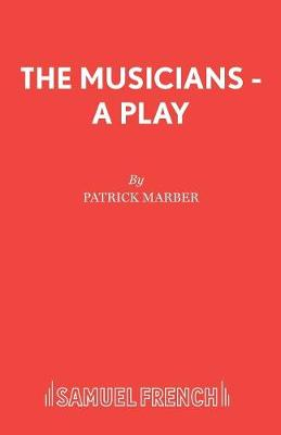 The Musicians: Play - French's Acting Editions (Paperback)