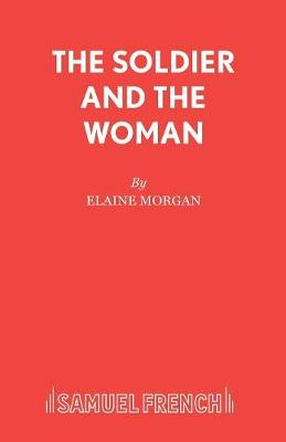 The Soldier and the Woman: Nativity Play - Acting Edition S. (Paperback)