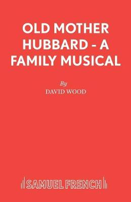 Old Mother Hubbard: Libretto - Acting Edition S. (Paperback)