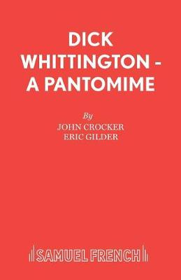 Dick Whittington: Pantomime - Acting Edition S. (Paperback)