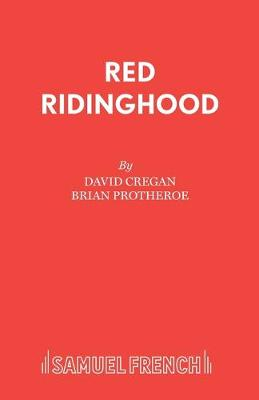 Red Riding Hood: Pantomime - Acting Edition S. (Paperback)