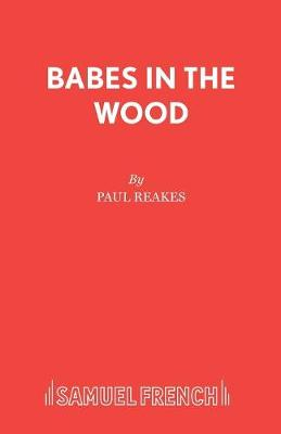 Babes in the Wood (Paperback)