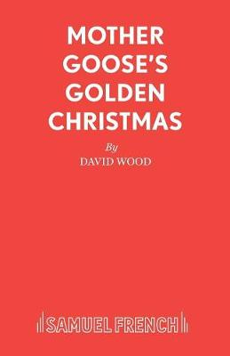 Mother Goose's Golden Christmas: A Family Musical (Paperback)