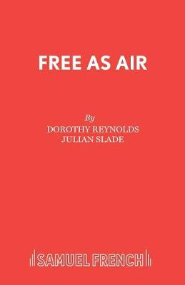 Free as Air: Libretto - Acting Edition S. (Paperback)