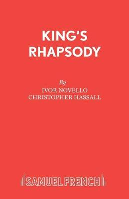 King's Rhapsody: Libretto - Acting Edition S. (Paperback)