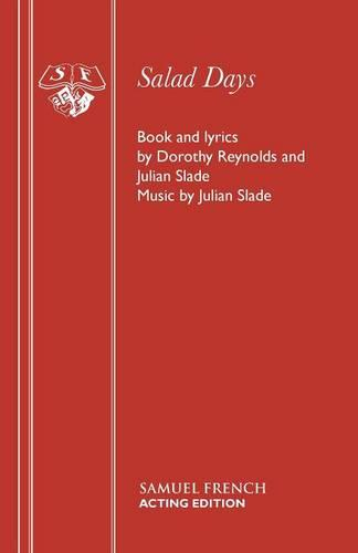 Salad Days: Libretto - Acting Edition S. (Paperback)