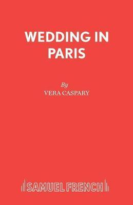 Wedding in Paris - Acting Edition S. (Paperback)