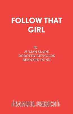 Follow That Girl - Acting Edition S. (Paperback)