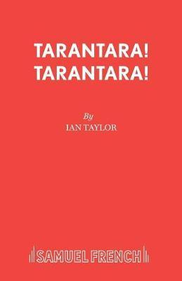 Tarantara! Tarantara! (Paperback)
