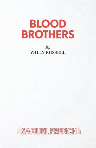 Blood Brothers: A Musical - Book, Music and Lyrics - Acting Edition S. (Paperback)