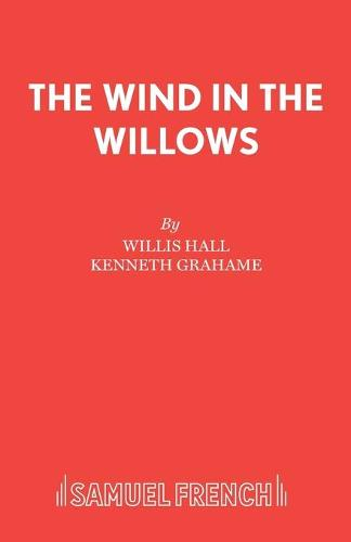 The Wind in the Willows: Musical - Acting Edition S. (Paperback)