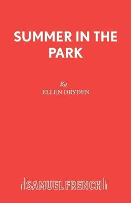 Summer in the Park - Acting Edition S. (Paperback)