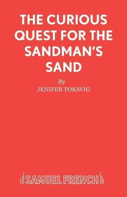 The Curious Quest for the Sandman's Sand - Acting Edition S. (Paperback)