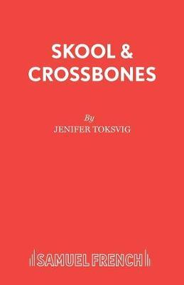 Skool and Crossbones (Paperback)