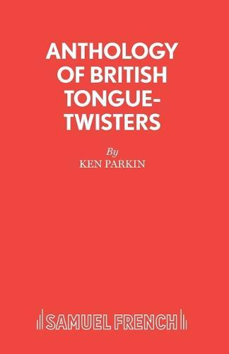 Anthology of British Tongue Twisters (Paperback)