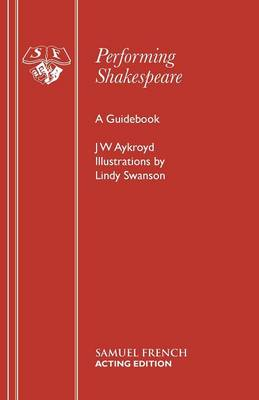 Performing Shakespeare (Paperback)