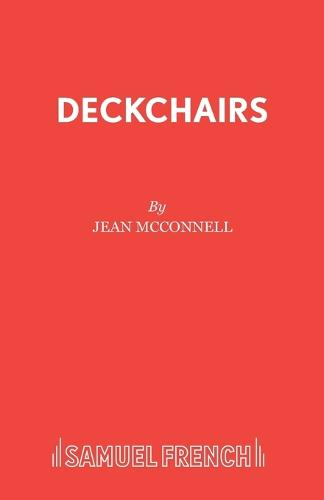 Deckchairs - Acting Edition S. (Paperback)