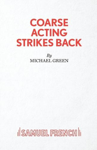 Coarse Acting Strikes Back (Paperback)