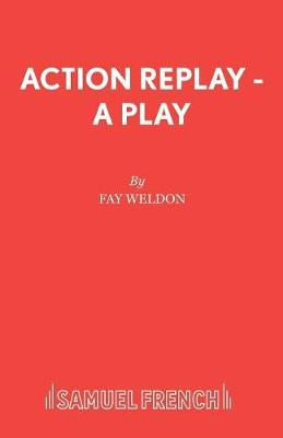Action Replay - Acting Edition S. (Paperback)