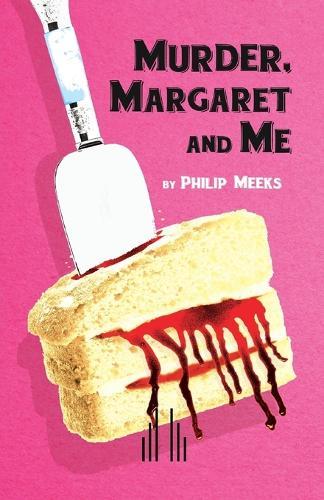 Murder, Margaret and Me (Paperback)