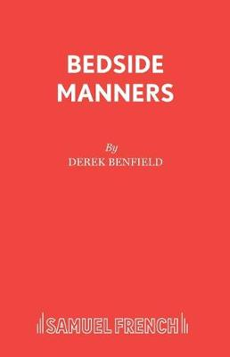 Bedside Manners - Acting Edition S. (Paperback)