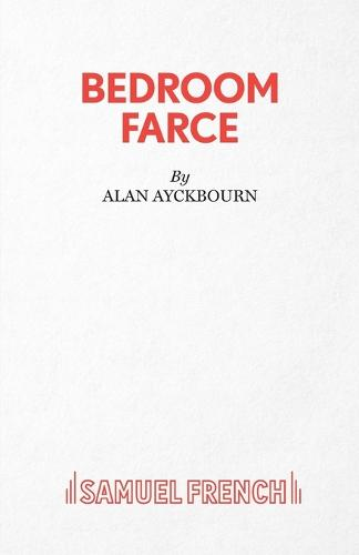 Bedroom Farce - Acting Edition S. (Paperback)