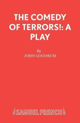 The Comedy of Terrors: Play - French's Acting Editions (Paperback)