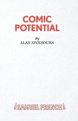 Comic Potential - French's Acting Editions (Paperback)