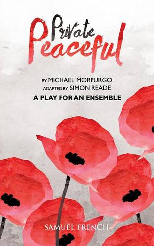 Private Peaceful a Play for an Ensemble (Paperback)