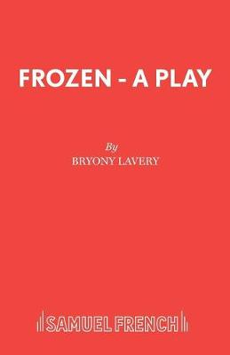 Frozen - French's Acting Editions (Paperback)