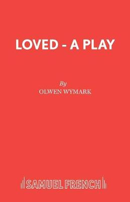 Loved - Acting Edition S. (Paperback)