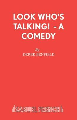 Look Who's Talking!: Play - Acting Edition S. (Paperback)