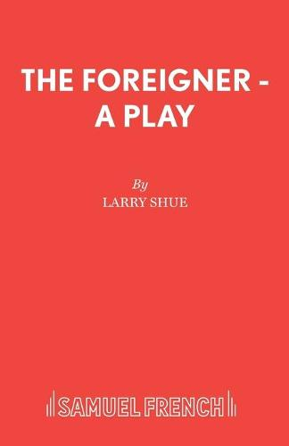 The Foreigner - Acting Edition S. (Paperback)